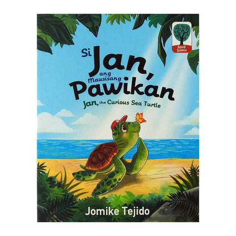 Si Jan, Ang Mausisang Pawikan/ Jan, the Curious Sea Turtle