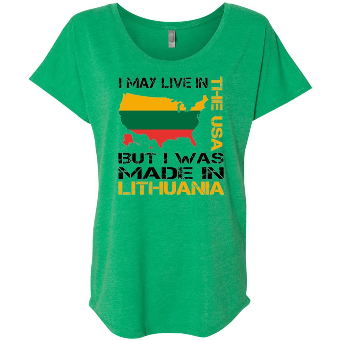 Made in Lithuania -- Gals Triblend Dolman Sleeve
