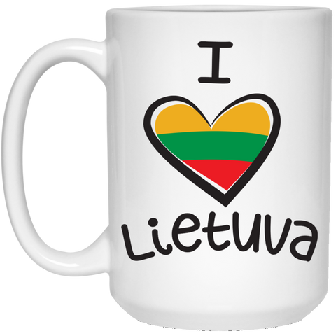 I Love Lietuva - Lithuania Strong Collection 15 oz. White Mug