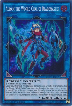 Auram the World Chalice Blademaster - COTD-EN049 - Super Rare 1st Edition