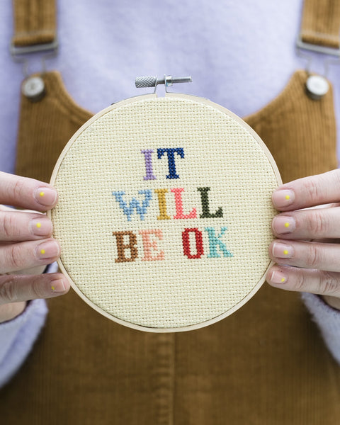 It Will Be Ok Beginners Cross Stitch Kit