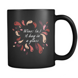Coffee Mug: Wine : A Hug In A Glass (Black)