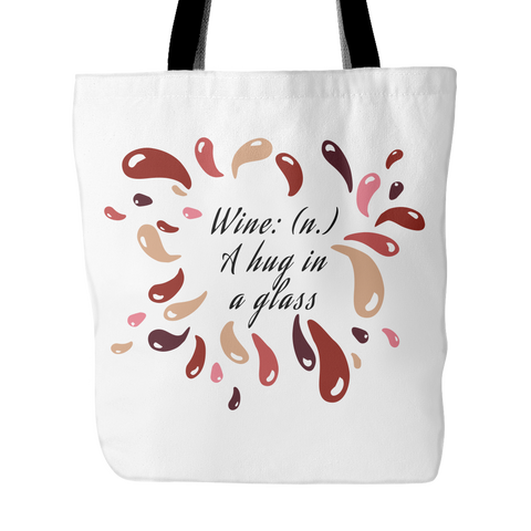 Tote Bag Wine: A Hug In A Glass