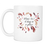 Coffee Mug: Wine : A Hug In A Glass (White)