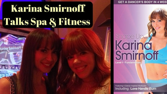 Celeb Video Chat: Karina Smirnoff's Spa and Fitness Secrets