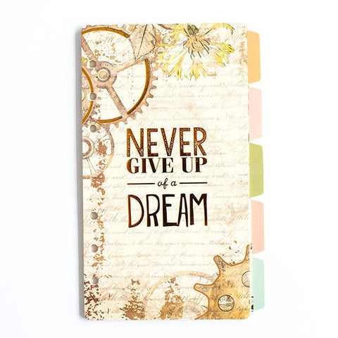 Diary Dividers - Never Give Up Of A Dream