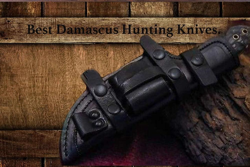 Best Damascus Hunting Knives, Part 1.