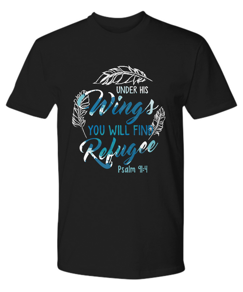"Limited Edition Premium Tee - ""Under His Wings You Will Find Refuge"""