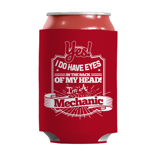 Limited Edition - Yes! I Do Have Eyes In The Back Of MyHead I'm A Mechanic