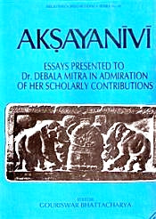 Aksayanivi : Essays presented to Dr. Debala Mitra in admiration of her scholarly contributions (Bibliotheca Indo-Buddhica)