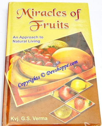 Miracles of Fruits - An Approach To Natural Living - Devshoppe