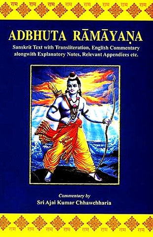 Adbhuta Ramayana of Srimad-Valmiki  Sanskrit Text with Transliteration, English Commentary alongwith Explanatory Notes, Relevant Appendices etc. - Devshoppe