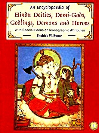 An encyclopaedia of Hindu deities, demi-gods, godlings, demons, and heroes - Devshoppe