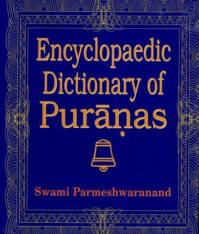 Encyclopaedic Dictionary of Puranas (5 Volumes) - Devshoppe