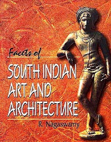 Facets of South Indian Art and Architecture - Devshoppe