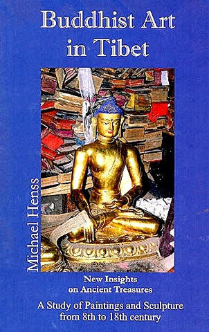 Buddhist Art in Tibet : New Insights on Ancient Treasures  A Study of Paintings and Sculptures from 8th to 18th century - Devshoppe