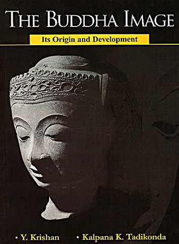The Buddha Image : Its Origin and Development - Devshoppe