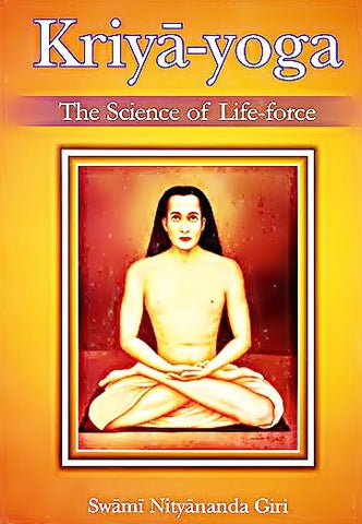 Kriya Yoga - The Science of Life Force - Devshoppe