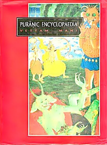 Puranic Encyclopaedia  (A Comprehensive Dictionary with Special Reference to the Epic and Puranic Literature) - Devshoppe