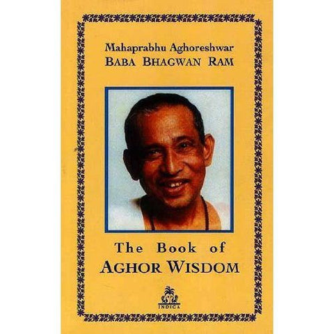 The Book of Aghor Wisdom (Paperback) - Devshoppe