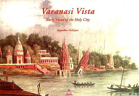 Varanasi Vista: Early Views Of The Holy City - Devshoppe - 1