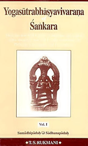 Yogasutrabhasyavivarana of Sankara (2 volumes)  Vivarana text with English translation, and critical notes alongwith text and English translation of Patanjali's Yogasutras and Vyasabhasya - Devshoppe