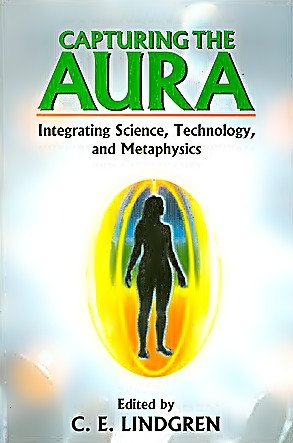 Capturing The Aura - Integrating Science, Technology, and Metaphysics - Devshoppe
