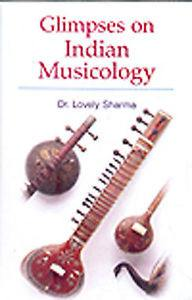 Glimpses on Indian Musicology by Dr. Lovely Sharma, Book, Indian Music - Devshoppe