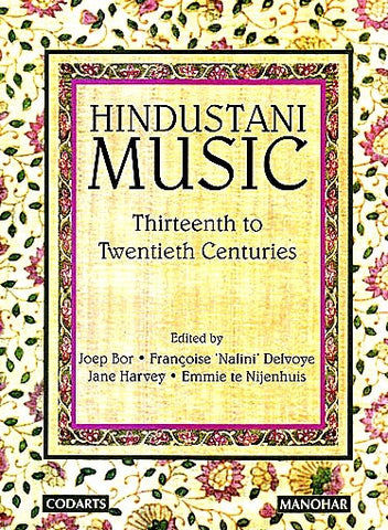 Hindustani Music : Thirteenth to Twentieth Centuries - Devshoppe