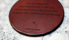 Leather Coaster: J. Adams, Nip the Shoots of Arbitrary Power