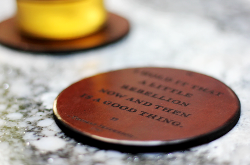 Leather Coaster: T. Jefferson Quote on Tyranny