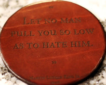 Leather Coaster: Martin Luther King Jr. Let No Man