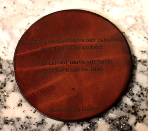 Leather Coaster: Martin Luther King Jr. Only Love