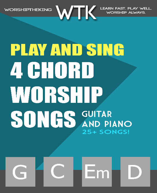 Play And Sing 4 Chord Worship Songs Ericmichaelroberts