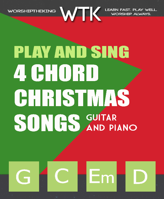 Play and Sing: 4 Chord Christmas Songs