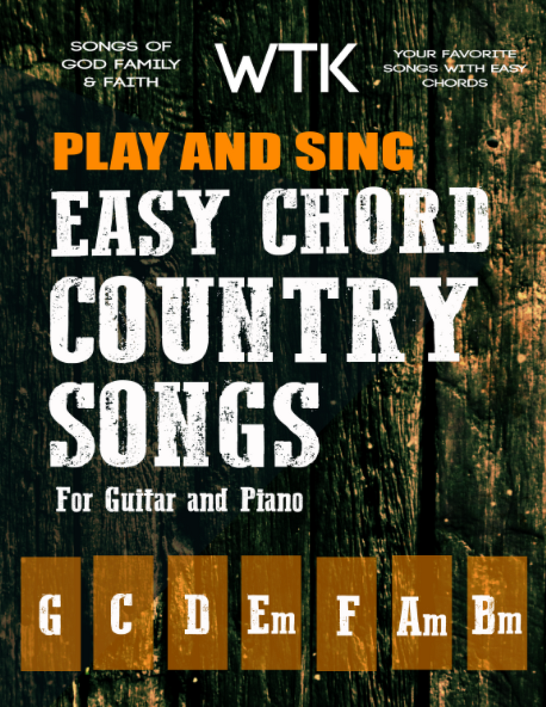 Play And Sing Easy Songs Of God Family And Faith Country Music
