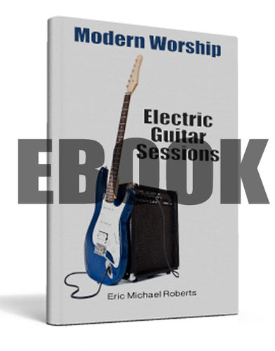 Modern Worship Electric Guitar Sessions - EBOOK