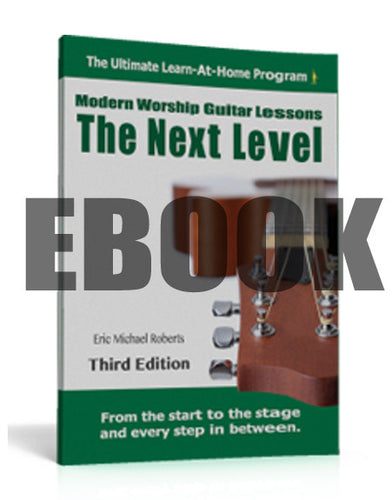 Next Level Modern Worship Guitar Lessons - EBOOK