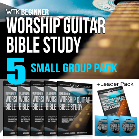 Worship Guitar Bible Study - Small Group Pack