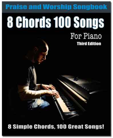 8 Chords 100 Songs Worship Songbook Piano