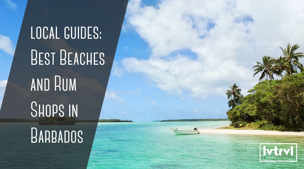 [Local Guides] Best Beaches & Rum Shops in Barbados