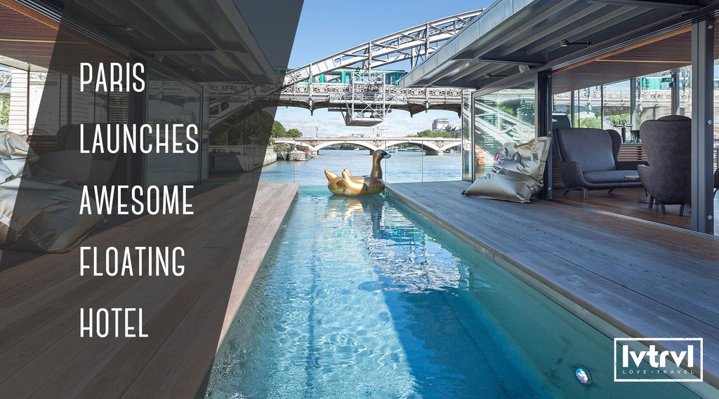 Paris Launches Awesome Floating Hotel [Video]