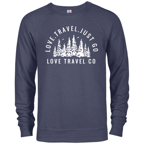 Love. Travel. Just Go. French Terry Crew
