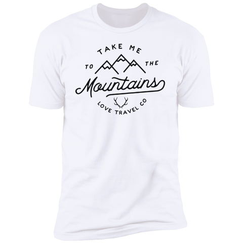 Take me to the Mountain (Unisex) Premium Short Sleeve T-Shirt