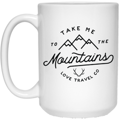 Take me to the Mountain- White Mug