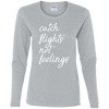 Image of Catch Flights Not Feelings Long Sleeve (Womens) | Multiple Colors