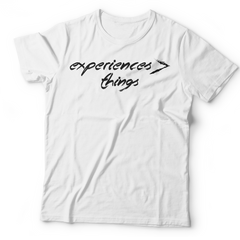 Experiences Greater Than Things Tee (Unisex) | White