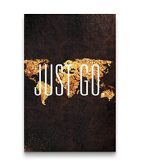 Just Go. | Portrait Travel Canvas