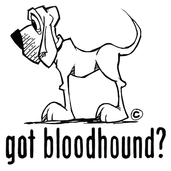 Got Bloodhound? Collection