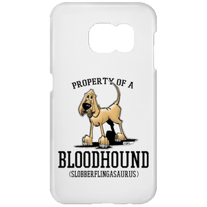 Property of a Bloodhound Samsung Galaxy S7 Phone Case - The Bloodhound Shop